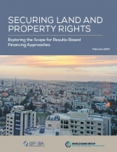 Securing Land and Property Rights: Exploring the Scope for Results-Based Financing Approaches